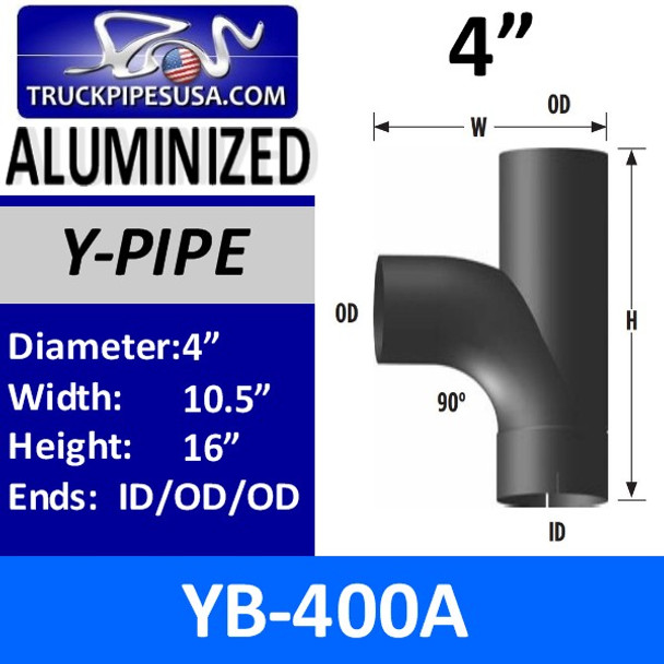 """4"""" Type B Y-Pipe Aluminized Exhaust Pipe 10.5"""" x 16"""" YB-400A"""
