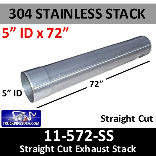 "304 Stainless Exhaust Stack 5"" x 72"" Straight Cut ID End 11-572 SS"