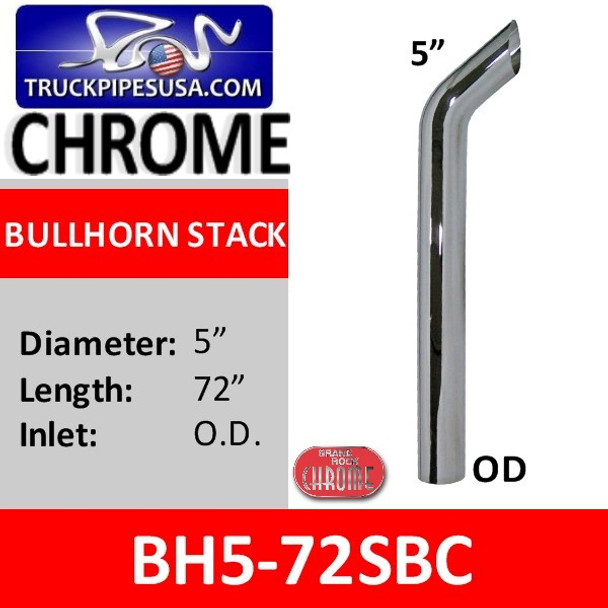 """BH5-72SBC 5"""" x 72"""" Bullhorn Stack With OD Bottom in Chrome"""