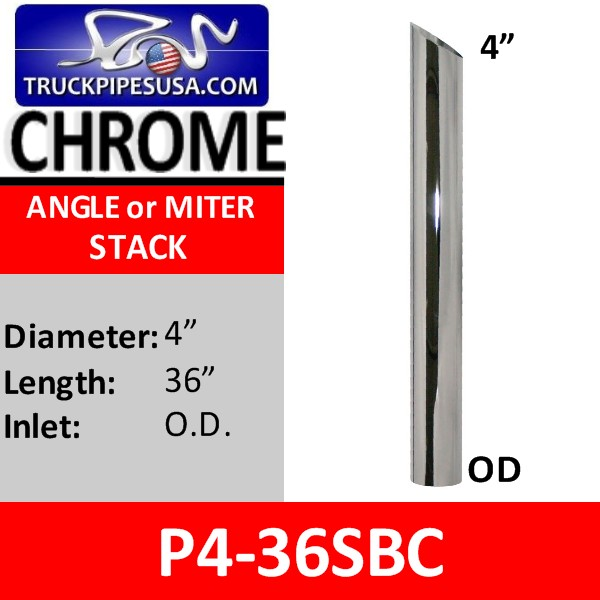 4 inch x 36 inch Miter or Angle Cut OD Chrome Exhaust Tip P4-36SBC