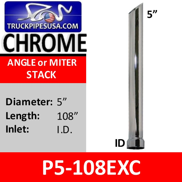 5 inch x 108 inch Miter or Angle Cut Stack ID Chrome Exhaust Tip P5-108EXC