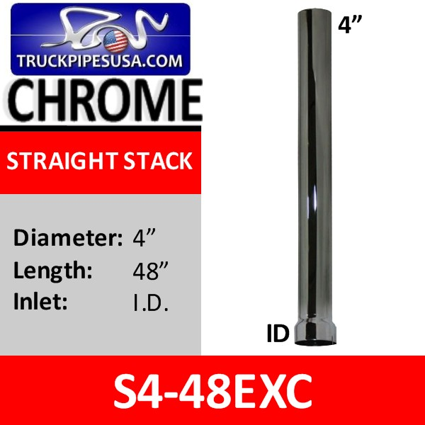 4 inch x 48 inch Straight Cut Chrome Exhaust Stack ID End S4-48EXC