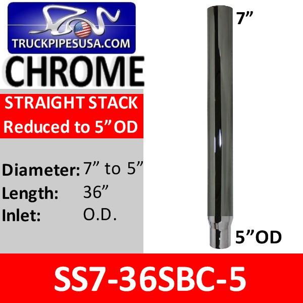 7 inch x 36 inch Chrome Straight Cut Exhaust 5 inch OD Bottom SS7-36SBC-5