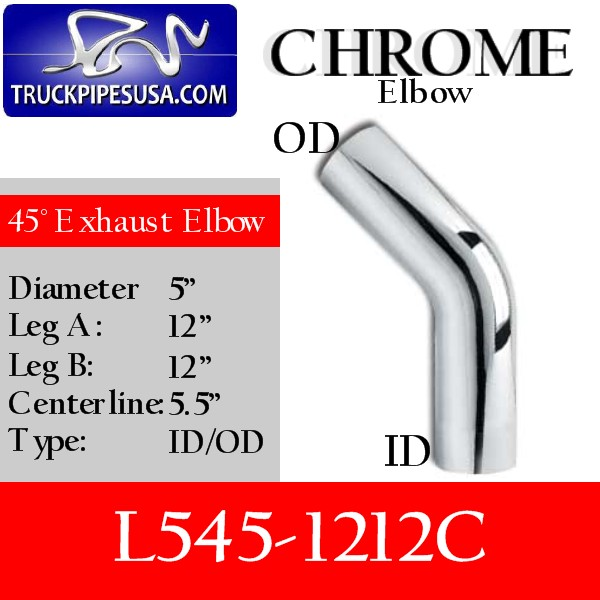 l545-1212c-45-degree-chrome-exhaust-elbow-5-inch-round-tube-12-inch-legs-id-od-tubing-for-big-rig-trucks.jpg
