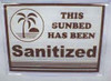 Bed Has Been Sanitized Sign