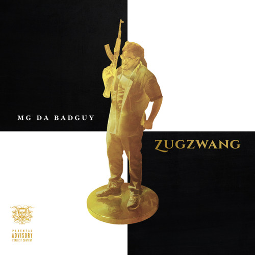 MG Da BadGuy | Zugzwang (Album) [Digital Download]