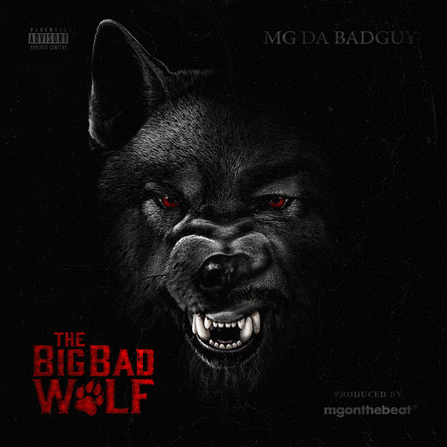 MG Da BadGuy - The Big Bad Wolf  (Front Cover)