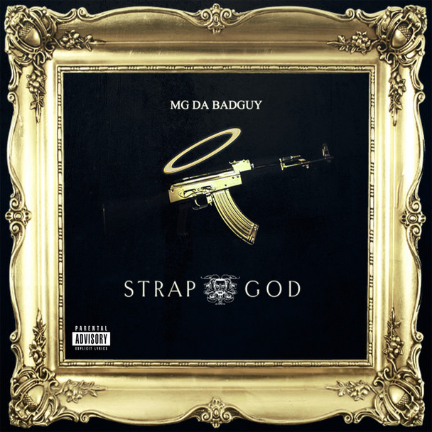 MG Da BadGuy | Strap God [Digital Download]