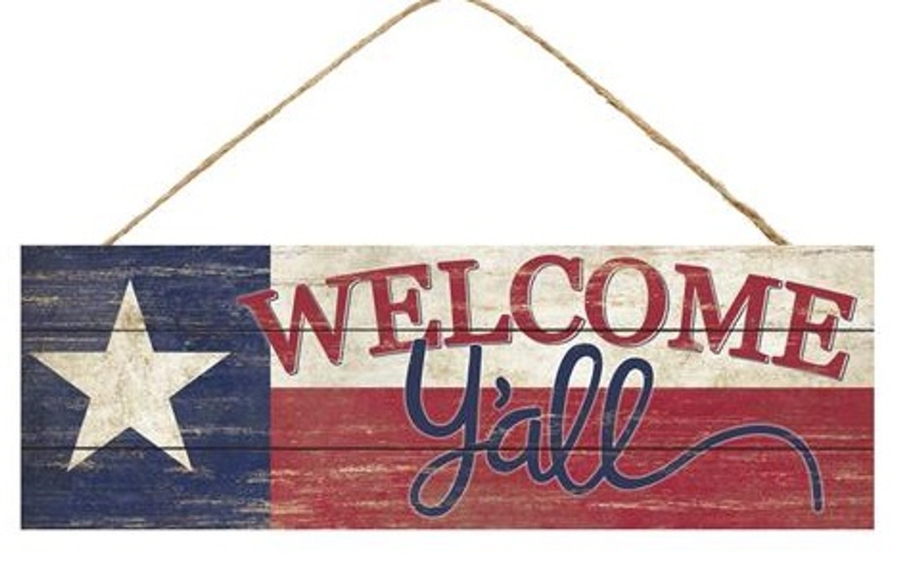 15 Quot Texas Flag Welcome Y All Sign
