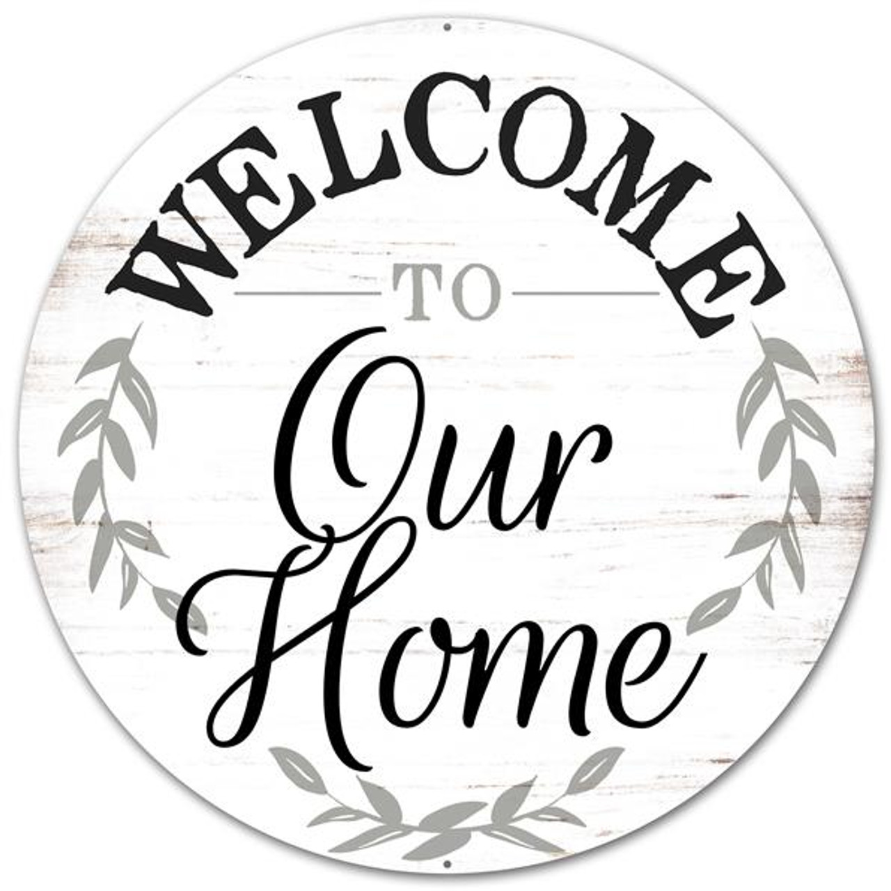 12 Metal Rustic Welcome To Our Home Sign Md0462