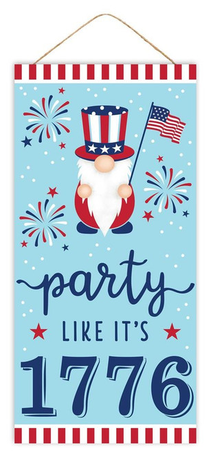 """12.5"""" Party Like It's 1776 Gnome Sign"""