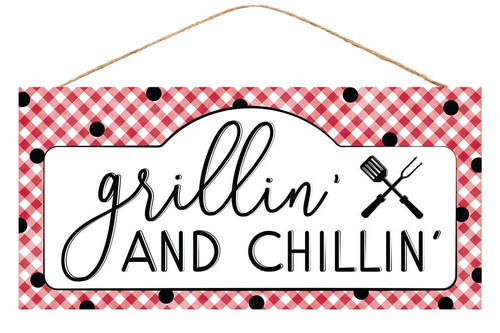"""12.5"""" Grillin' and Chillin' SIgn"""