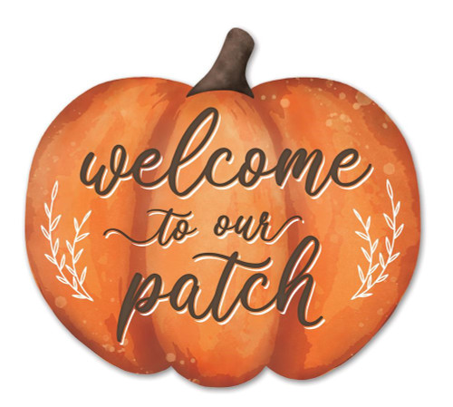 """12"""" Metal Embossed Welcome to Our Patch Pumpkin"""