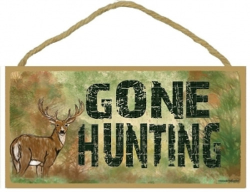 Gone Hunting (Deer) Wooden Sign