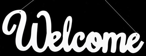 "15"" Welcome Sign: White"