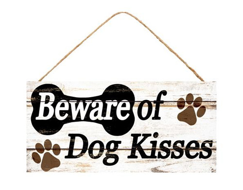 "12.5"" Beware of Dog Kisses Sign"