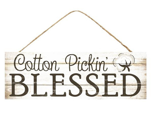 "15"" Cotton Pickin Blessed Sign"
