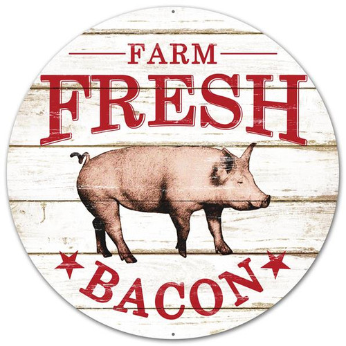 "12"" Farm Fresh Bacon Sign with Pig"