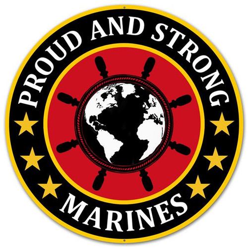 "12"" Metal Proud and Strong Marines Sign"