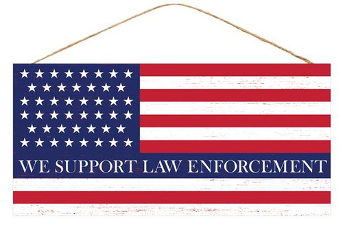 "12.5"" Support Law Enforcement Flag Sign"