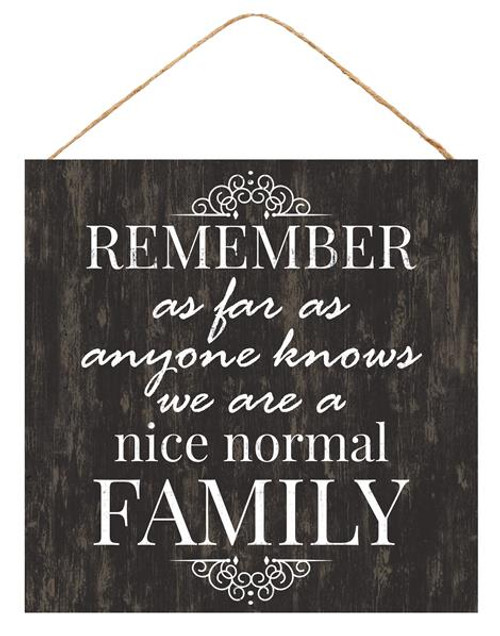 "10"" Normal Family Sign"