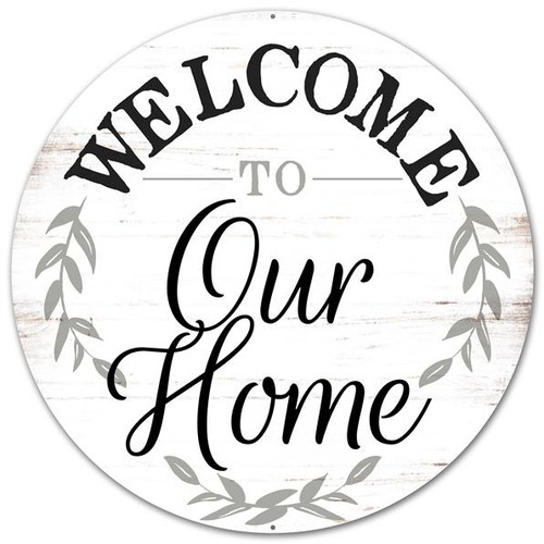 "12"" Metal Rustic Welcome to Our Home Sign"