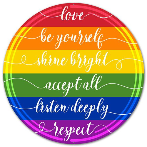 "12"" Metal Rainbow Love/Respect Sign"