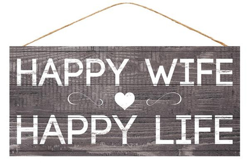"12.5"" Happy Wife Happy Life Sign"