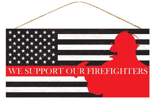 "12.5"" We Support Firefighter Sign"