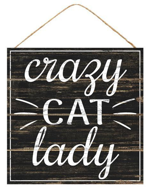 "10"" Square Crazy Cat Lady Sign"