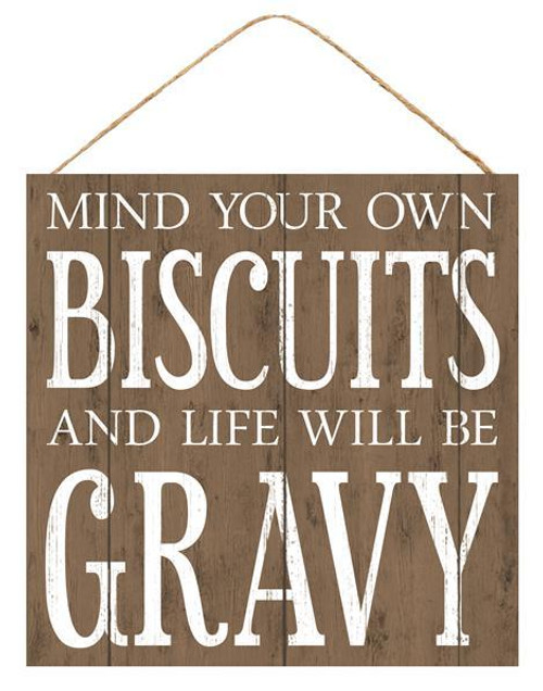 "10"" Square Mind Your Own Biscuits Sign"