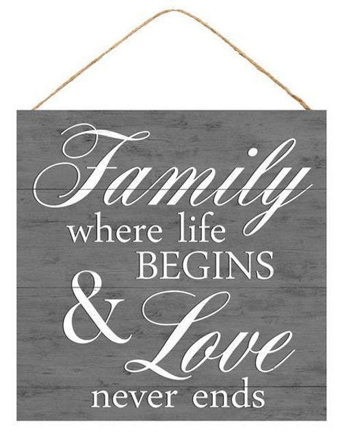 "10"" Family, Life Begins, Love Never Ends Sign"