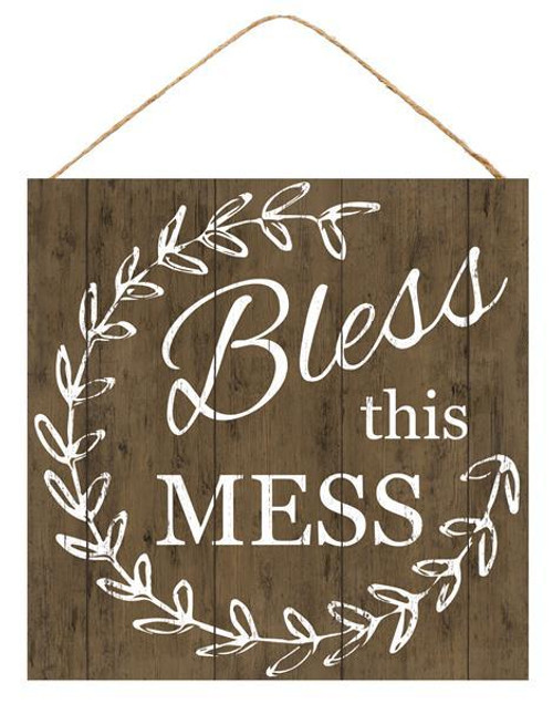 "10"" Bless this Mess Sign"