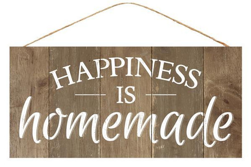 "12.5"" Happiness Is Homemade Sign"