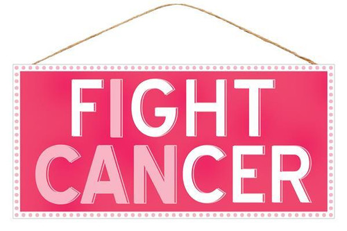 "12.5"" Fight Cancer Sign"