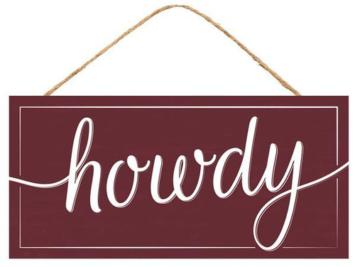 "12.5"" Howdy Sign: Maroon/Wht"