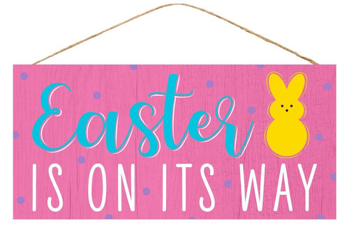 "12.5"" Easter Is On Its Way Sign"