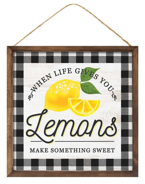 "10"" Life Gives You Lemons Sign"