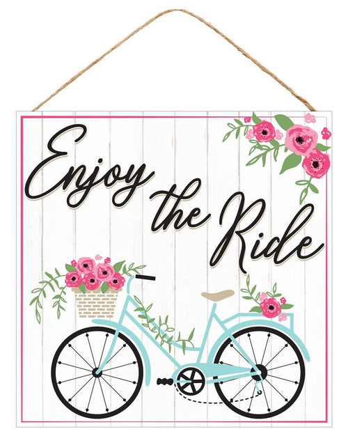 "10"" Enjoy the Ride Bicycle Sign"
