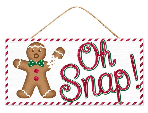 "12.5"" Oh Snap Gingerbread Sign"