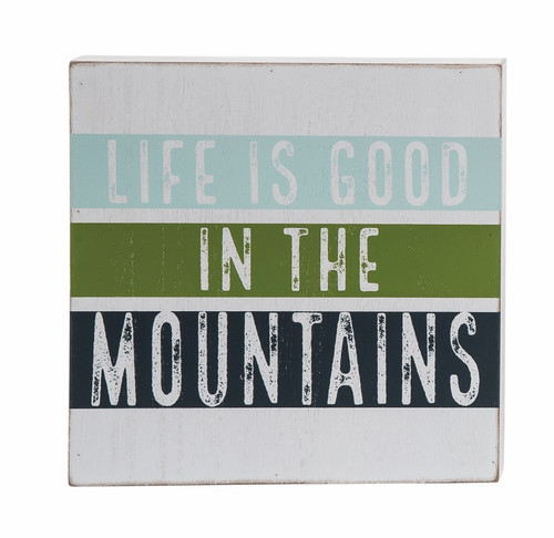 Life in the Mountains Sign