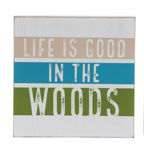 Life in the Woods Sign