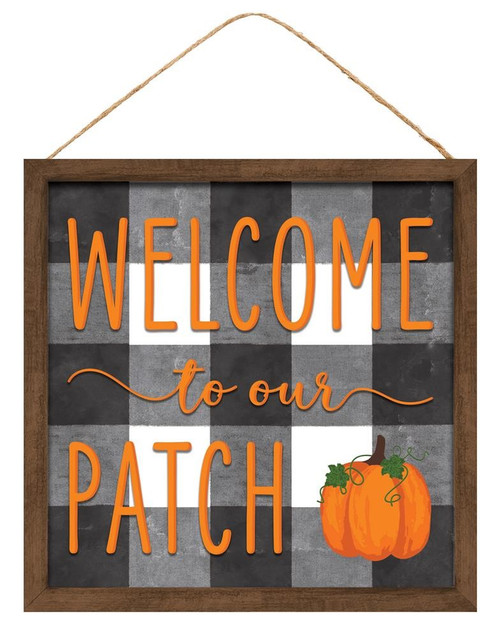 "10"" Welcome to our Patch Sign"