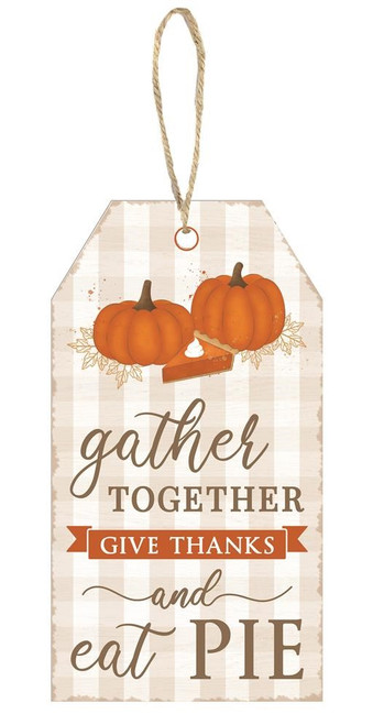 "12"" Gather Together/Give Thanks/Pie Sign"