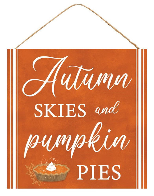"10"" Autumn Skies/Pumpkin Pies Sign"