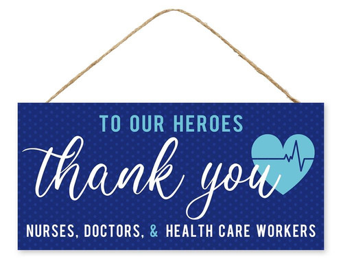 "12.5"" Thank You Health Care Workers Sign"