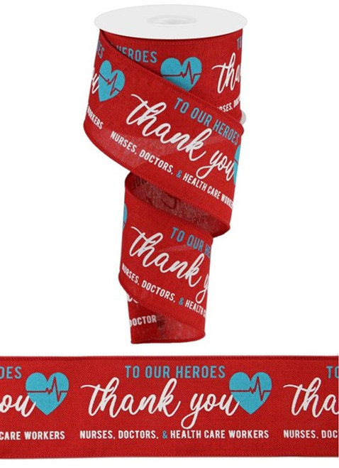 "2.5"" Thank You Health Care Workers Ribbon: Red (10yds)"