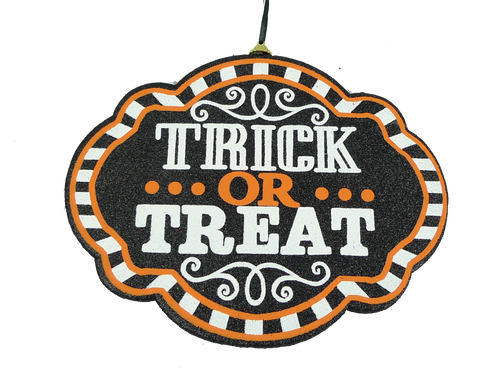 "9.5"" Trick or Treat Sign"