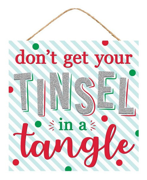 "10"" Tinsel in a Tangle Sign"