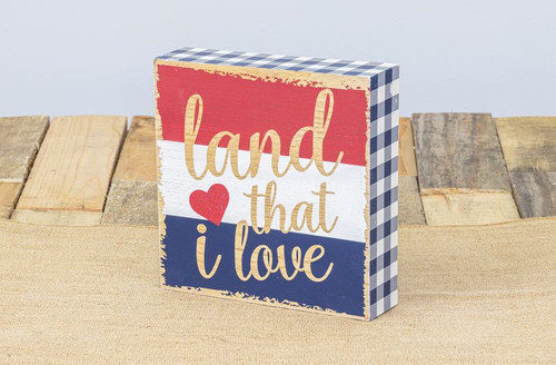 "8"" Patriotic Land That I Love Sign"